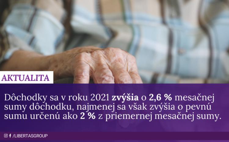 Dôchodky sa v roku 2021 budú zvyšovať o 2,6 %, o zvýšenie nie je potrebné žiadať.